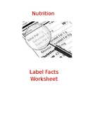 Nutrition Label Facts Worksheet