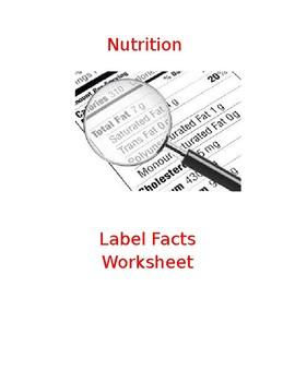 Nutrition Label Facts Worksheet