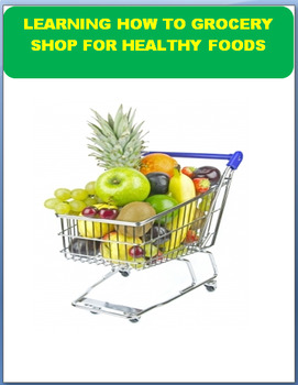 Nutrition-Learning to Grocery Shop for Healthy Foods
