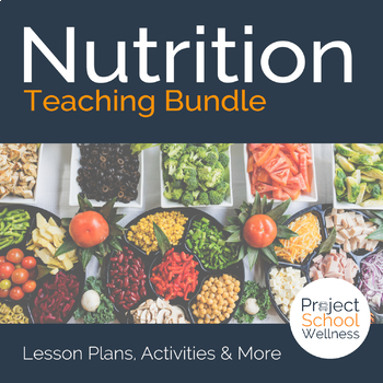 Nutrition Lesson Plans - - Middle School Health Unit Plans