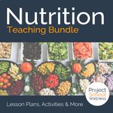 Nutrition Lesson Plan Bundle with Food Label Digital Adventure