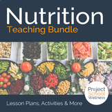 Nutrition Lesson Plans - - Middle School Health Unit Plans