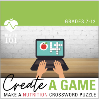 Nutrition Activity: Make a Game