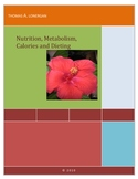 Nutrition, Metabolism, Calories and Dieting