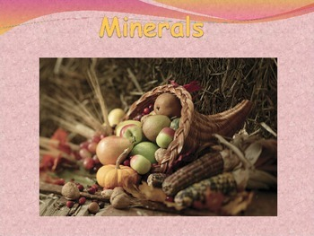 Nutrition: Minerals one of the 6 Essential Nutrients