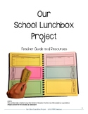 Nutrition: Our School Lunchbox Project