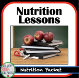 Nutrition Unit Lessons FACS, FCS