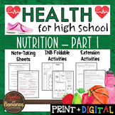 Nutrition - Part 1 - Interactive Note-Taking Materials