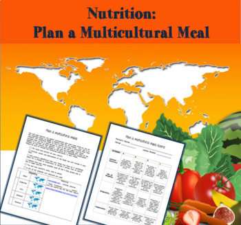 Nutrition - Plan a Multicultural Meal