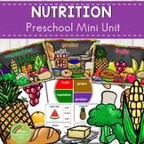 Nutrition Preschool Mini Unit Activities