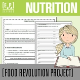 Nutrition Project- Food Revolution