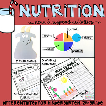 Nutrition: Reading Comprehension, Writing and Craftivities