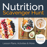 Nutrition Scavenger Hunt (Middle School Health & Wellness Lesson Plans)