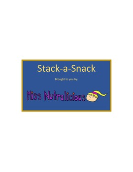 Nutrition: Stack-a-Snack