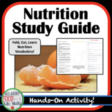 Nutrition Study Guide- Hands On Activity