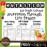 Nutrition Through Life Stages - Interactive Note-Taking Materials