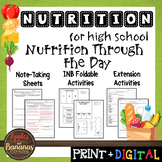 Nutrition Through The Day - Interactive Note-Taking Materials