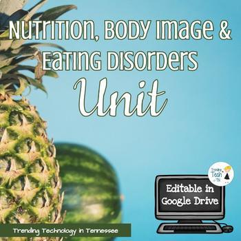 Nutrition Unit - Editable in Google Drive