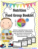 Nutrition Unit - Food Group Booklet