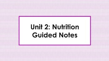 Nutrition Unit Guided Notes