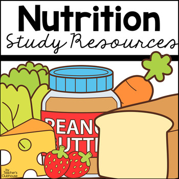 Nutrition Unit from Teacher's Clubhouse