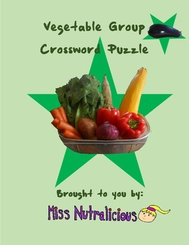 Nutrition: Vegetable Group Crossword Puzzle