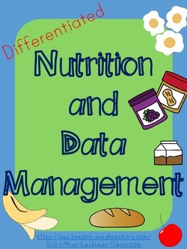 Nutrition and Data Management - Primary Grades, Differentiated (Canadian)