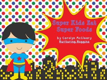 Nutrition and Exercise for Super Kids