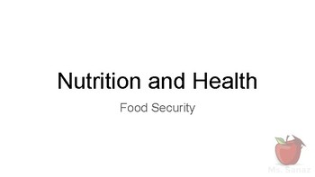 Nutrition and Health - Food Distribution and Food Security (part 2)
