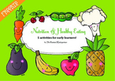Nutrition and Healthy Eating Activities for Pre-k and Kindergarten FREE