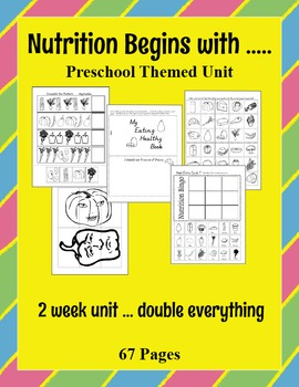 Nutrition begins with ~ Preschool Daycare theme extended unit - Printer friendly