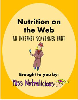 Nutrition on the Web: An Internet Scavenger Hunt
