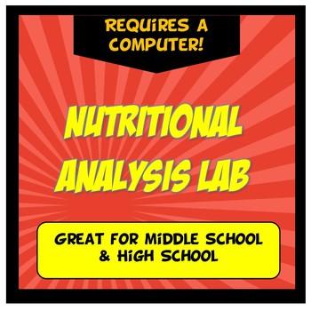 Nutritional Analysis Lab: Nutrition Lab Grades 5-9