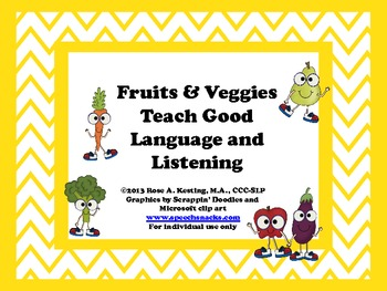 Nutritious Directions! Fruits & Veggies Teach Good Language and Listening