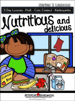 Nutritious and Delicious Week (5-Day Thematic Unit)