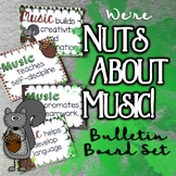 Nuts About Music: Benefits of Music Bulletin Board