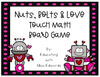 Nuts, Bolts & Love Touch Math Board Game