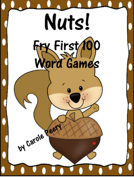 Nuts! Fry First 100 Word Games
