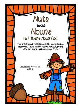 Nuts about Nouns Fall Theme Activity Pack