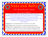 Nuts and Bolts CVC Word Builders