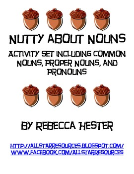 Nutty About Nouns--A Grammar Review of Common Nouns, Proper Nouns, and Pronouns