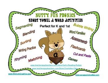 Nutty Fun Phonics                              Short Vowel A Word Activities