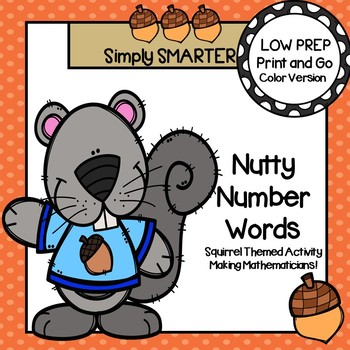 Nutty Number Words:  LOW PREP Squirrel Themed Number Word Matching Activity