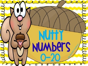 Nutty Numbers 0-20: Number Recognition, Sorting & Number F