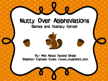 Nutty Over Abbreviations!  Games and Literacy Center- Fall Themed