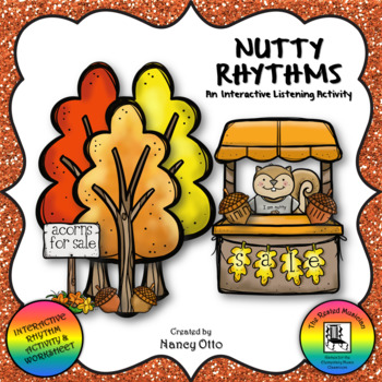Nutty Rhythms - An Interactive Listening Activity