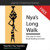 Nya's Long Walk One Step at a Time  Book Reading Activities