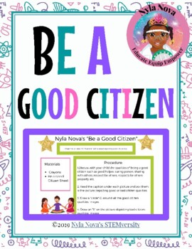 "Nyla Nova's ""Be a Good Citizen"""