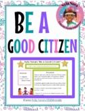 "Nyla Nova's ""Be a Good Citizen"""
