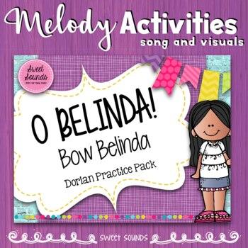 O Belinda Bow Belinda {Dorian Practice Pack}